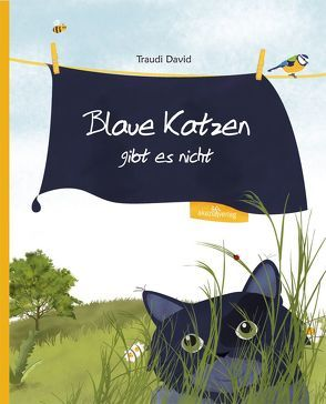 Blaue Katzen gibt es nicht von David,  Traudi