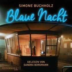 Blaue Nacht von Borgmann,  Sandra, Buch,  Achim, Buchholz,  Simone, Karun,  Vanida