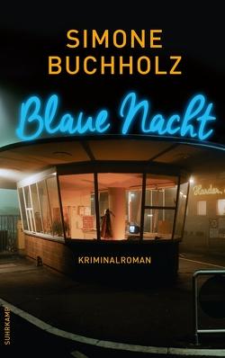 Blaue Nacht von Buchholz,  Simone
