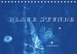 Blaue Stunde – Cyanotypie (Tischkalender 2020 DIN A5 quer) von Perl [INSKOPIA],  Inka