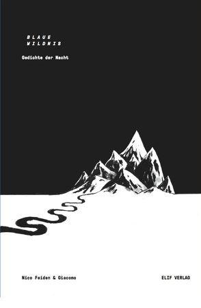 Blaue Wildnis von Giacomo,  ., Nico Feiden,  Verlag