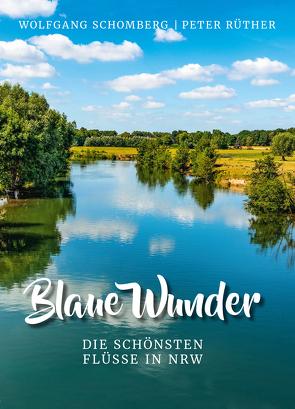 Blaue Wunder von Rüther,  Peter, Schomberg,  Wolfgang