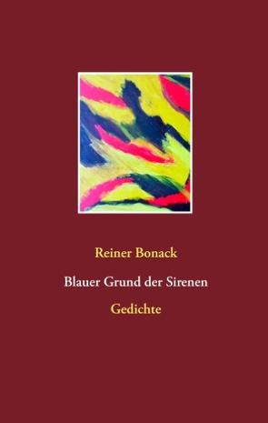 Blauer Grund der Sirenen von Bonack,  Reiner
