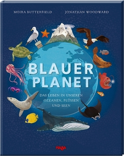 Blauer Planet von Butterfield,  Moira, Storch,  Imke, Woodward,  Jonathan