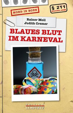 Blaues Blut im Karneval von Cremer,  Judith, Moll,  Rainer