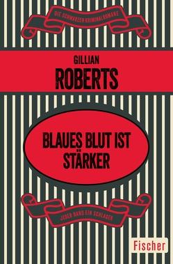 Blaues Blut ist stärker von Kruse,  Tatjana, Roberts,  Gillian
