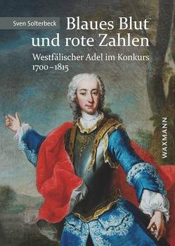 Blaues Blut und rote Zahlen von Solterbeck,  Sven