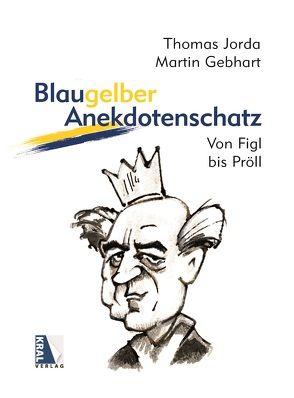 Blaugelber Anekdotenschatz von Gebhart,  Martin, Jorda,  Thomas