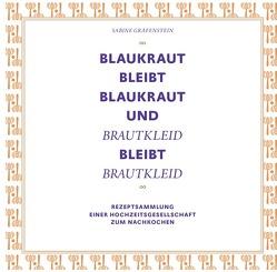 Blaukraut bleibt Blaukraut … von Gräfenstein,  Sabine