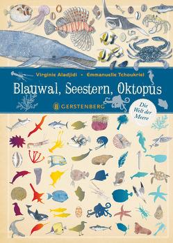 Blauwal, Seestern, Oktopus von Aladjidi,  Virginie, Panzacchi,  Cornelia, Tchoukriel,  Emmanuelle
