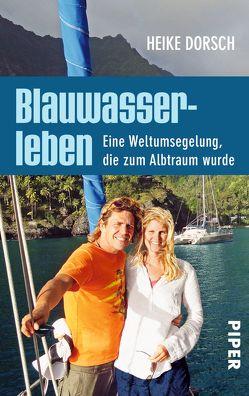 Blauwasserleben von Carstensen,  Regina, Dorsch,  Heike