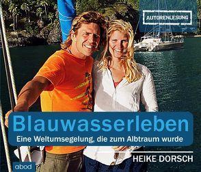 Blauwasserleben von Dorsch,  Heike, Josef,  Kern