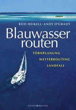 Blauwasserrouten von Heikell,  Rod, O´Grady,  Andy