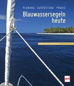 Blauwassersegeln heute von Hirche,  Rüdiger, Kinsberger,  Gaby
