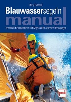 Blauwassersegeln Manual von Pickthall,  Barry