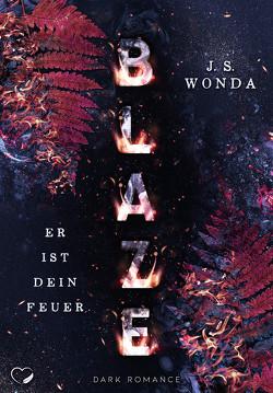 BLAZE von Wonda,  J. S.