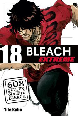 Bleach EXTREME 18 von Kubo,  Tite