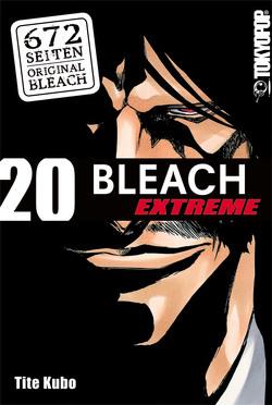 Bleach EXTREME 20 von Kubo,  Tite