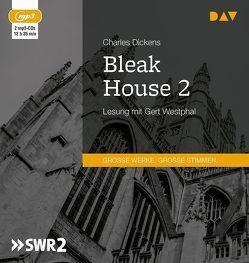 Bleak House 2 von Dickens,  Charles, Westphal,  Gert, Zoozmann,  Richard