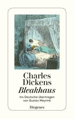 Bleakhaus von Dickens,  Charles, Meyrink,  Gustav