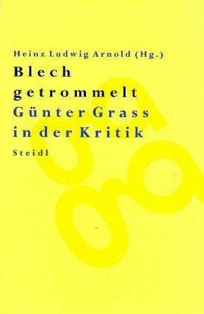 Blech getrommelt von Arnold,  Heinz L
