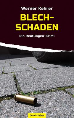 Blechschaden von Kehrer,  Werner