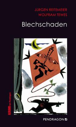 Blechschaden von Reitemeier,  Jürgen, Tewes,  Wolfram