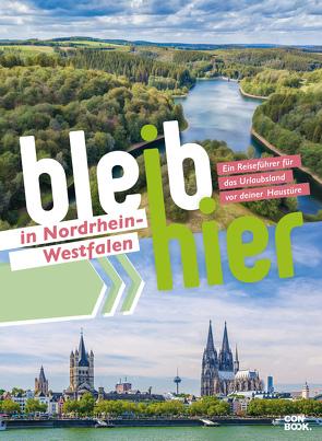 Bleib hier in Nordrhein-Westfalen von Ingala,  Jutta