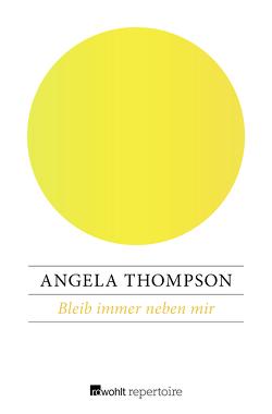 Bleib immer neben mir von Thompson,  Angela