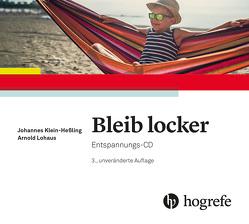 Bleib locker von Klein-Hessling,  Johannes, Lohaus,  Arnold