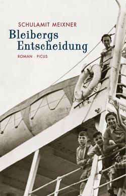 Bleibergs Entscheidung von Meixner,  Schulamit