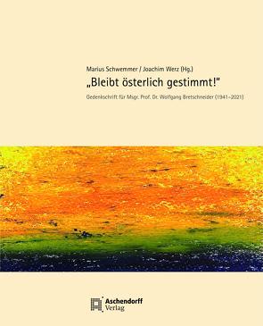Bleibt österlich gestimmt von Schwemmer,  Marius, Werz,  Joachim