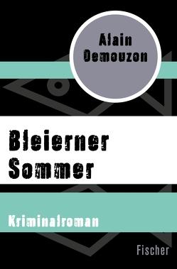 Bleierner Sommer von Becker,  Heribert, Demouzon,  Alain