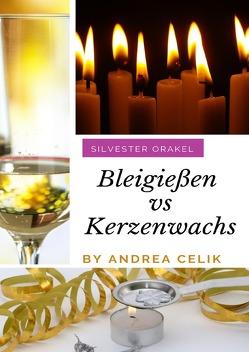 Bleigießen vs Kerzenwachsgießen von Celik,  Andrea