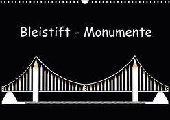 Bleistift-Monumente (Wandkalender 2018 DIN A3 quer) von Dittmann,  Udo