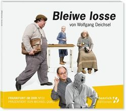 Bleiwe Losse von Deichsel,  Wolfgang, Henrich Editionen, Quast,  Michael