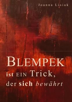 Blempek ist ein Trick, der sich bewährt von Lisiak,  Joanna