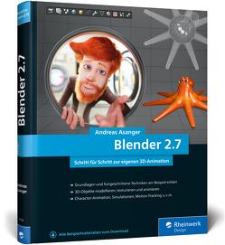 Blender 2.7 von Asanger,  Andreas