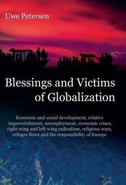 Blessings and Victims of Globalization von Petersen,  Uwe