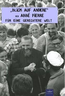 Blick auf Andere von Abbé Pierre, Marklofsky,  Kerstin, Rousseau,  Jean
