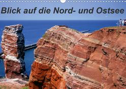 Blick auf die Nord-und Ostsee (Wandkalender 2020 DIN A3 quer) von Reupert,  Lothar