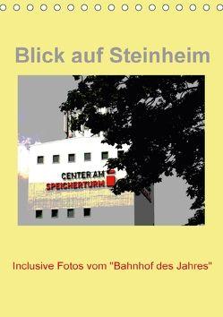 Blick auf Steinheim (Tischkalender 2018 DIN A5 hoch) von Diedrich,  Sabine