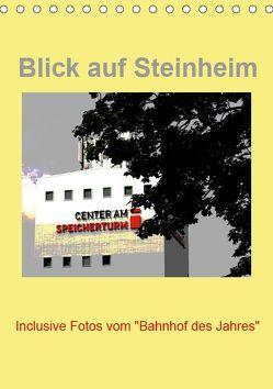 Blick auf Steinheim (Tischkalender 2019 DIN A5 hoch) von Diedrich,  Sabine