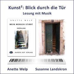 Blick durch die Tür von Landskron,  Susanne, Welp,  Anette