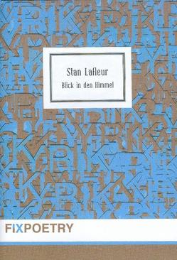 Blick in den Himmel von Lafleur,  Stan