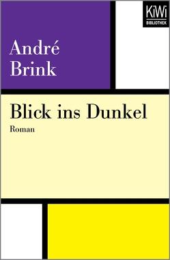 Blick ins Dunkel von Brink,  André, Peterich,  Werner