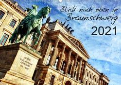 Blick nach oben in Braunschweig (Wandkalender 2021 DIN A2 quer) von Silberstein,  Reiner