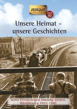 Unsere Heimat – unsere Geschichten. Klappenbroschur von Hantke,  Ingrid, Kleindienst,  Jürgen