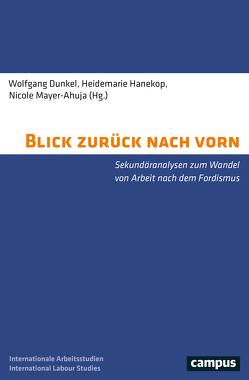 Blick zurück nach vorn von Dunkel,  Wolfgang, Hanekop,  Heidemarie, Mayer-Ahuja,  Nicole