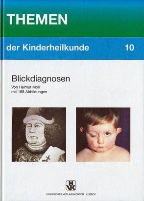 Blickdiagnosen von Moll,  Helmut